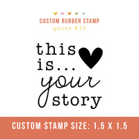 Rubber Stamp- Quote #17