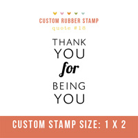 Rubber Stamp- Quote #18